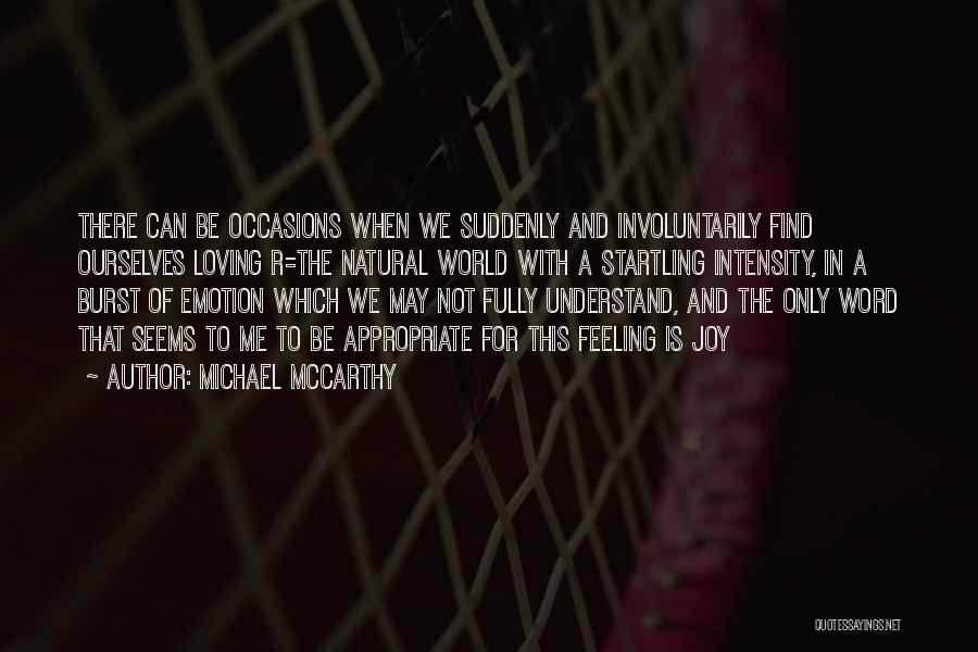 Loving Nature Quotes By Michael McCarthy