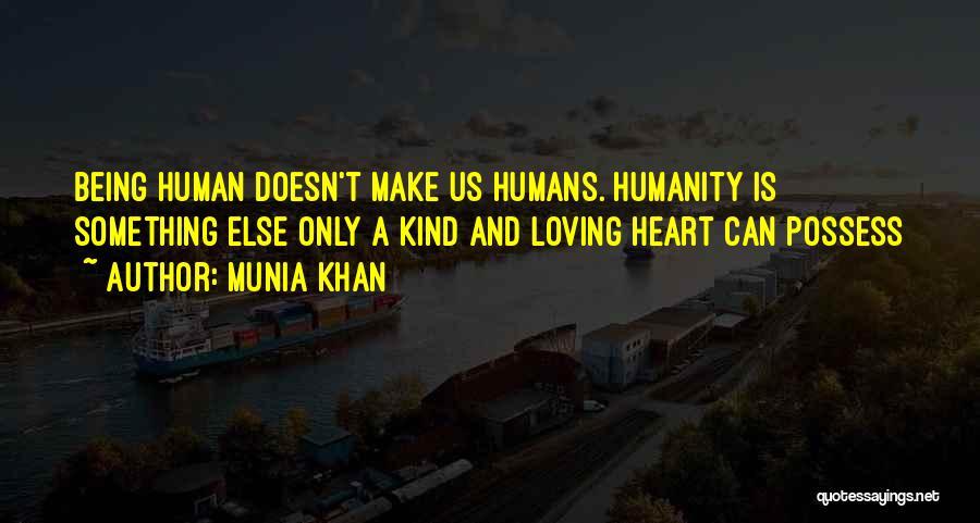 Loving Nature Quotes By Munia Khan