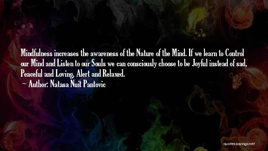 Loving Nature Quotes By Natasa Nuit Pantovic