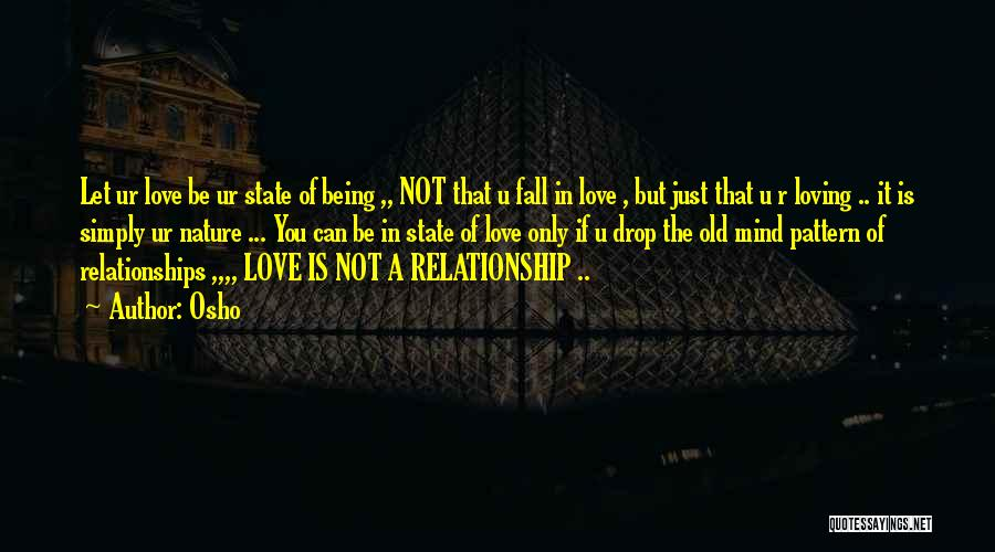 Loving Nature Quotes By Osho