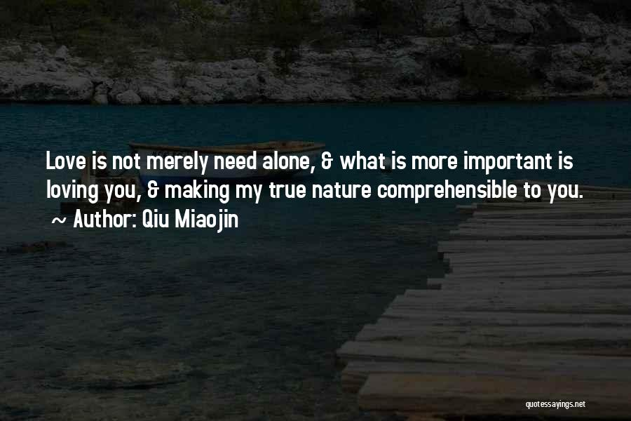 Loving Nature Quotes By Qiu Miaojin