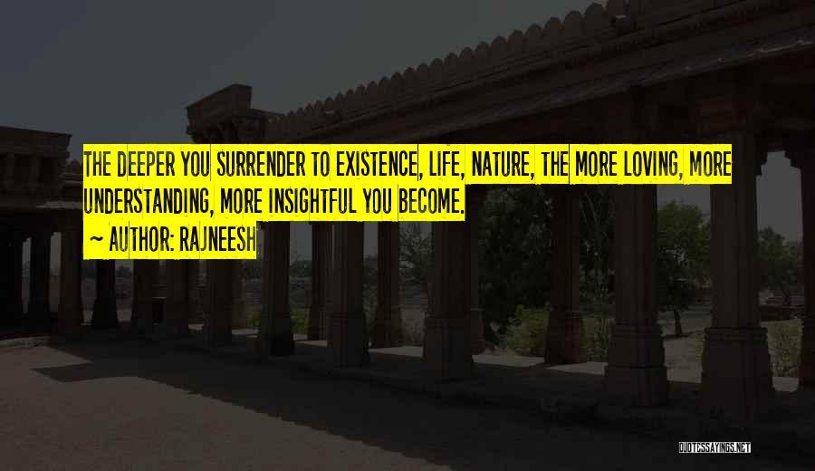 Loving Nature Quotes By Rajneesh