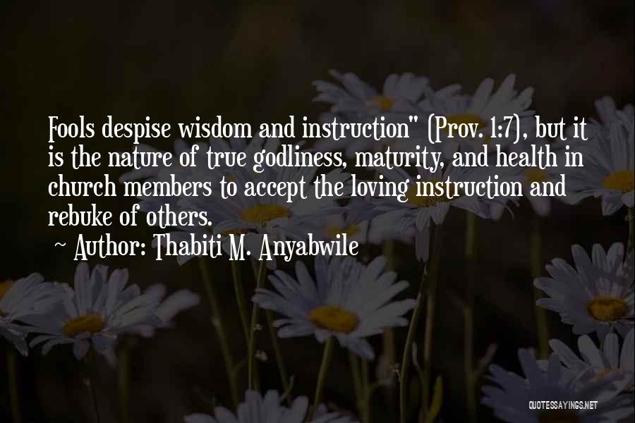 Loving Nature Quotes By Thabiti M. Anyabwile
