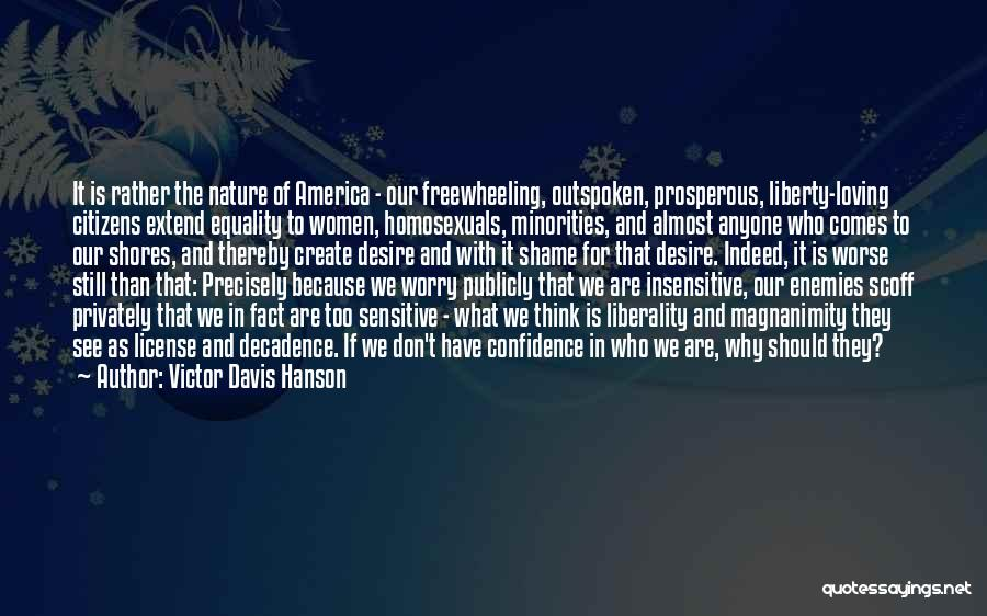 Loving Nature Quotes By Victor Davis Hanson