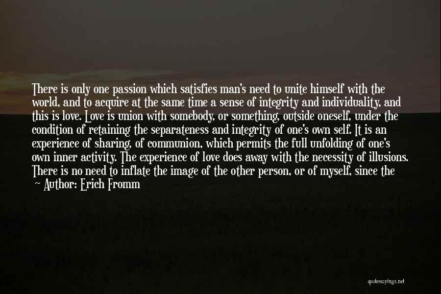 Loving Oneself Quotes By Erich Fromm