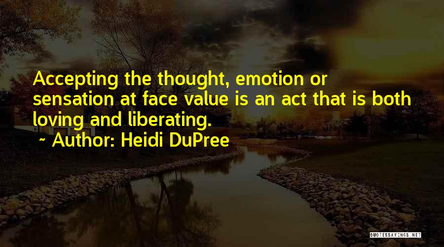 Loving Oneself Quotes By Heidi DuPree