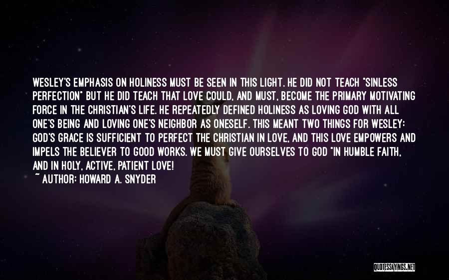Loving Oneself Quotes By Howard A. Snyder