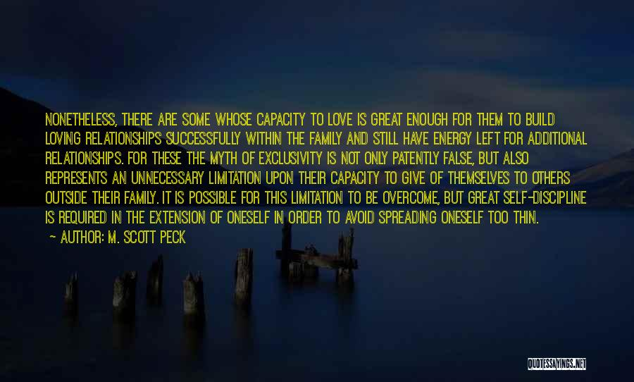 Loving Oneself Quotes By M. Scott Peck