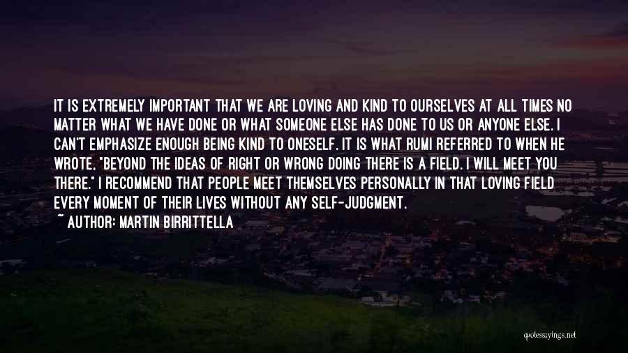 Loving Oneself Quotes By Martin Birrittella