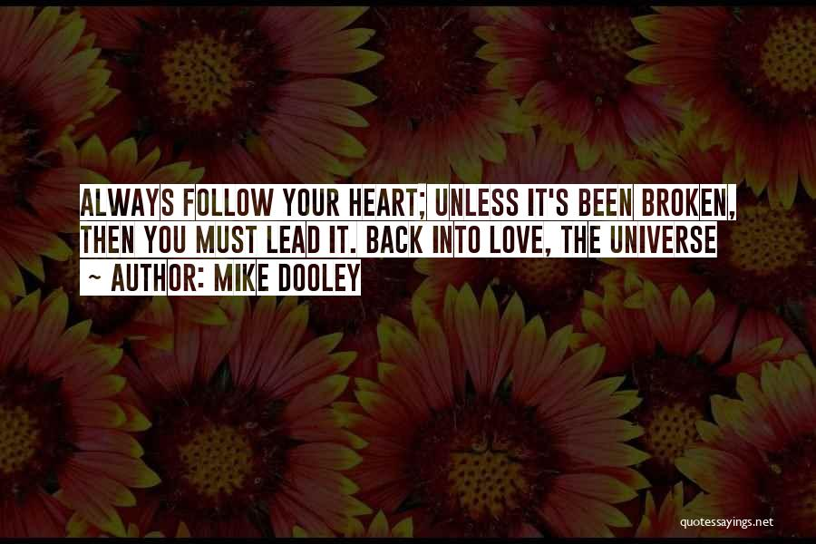 Loving Oneself Quotes By Mike Dooley