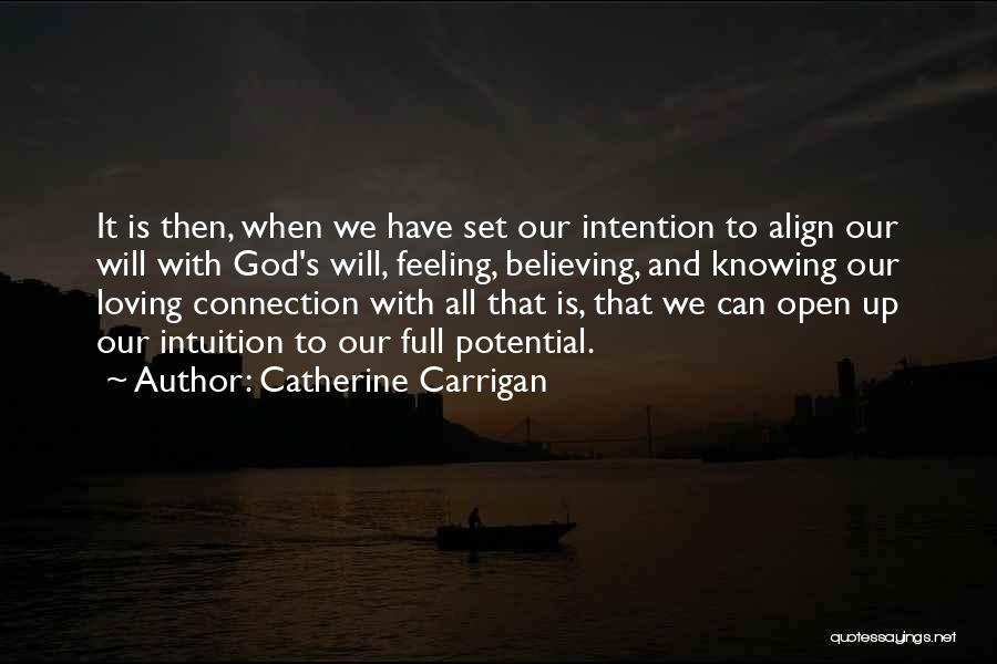 Loving Others For Who They Are Quotes By Catherine Carrigan
