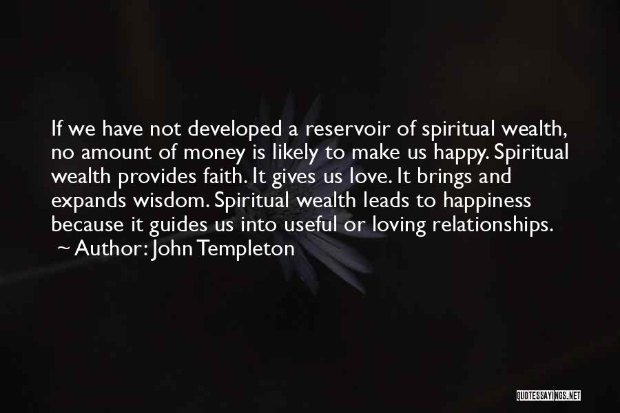 Loving Someone Because Of Money Quotes By John Templeton