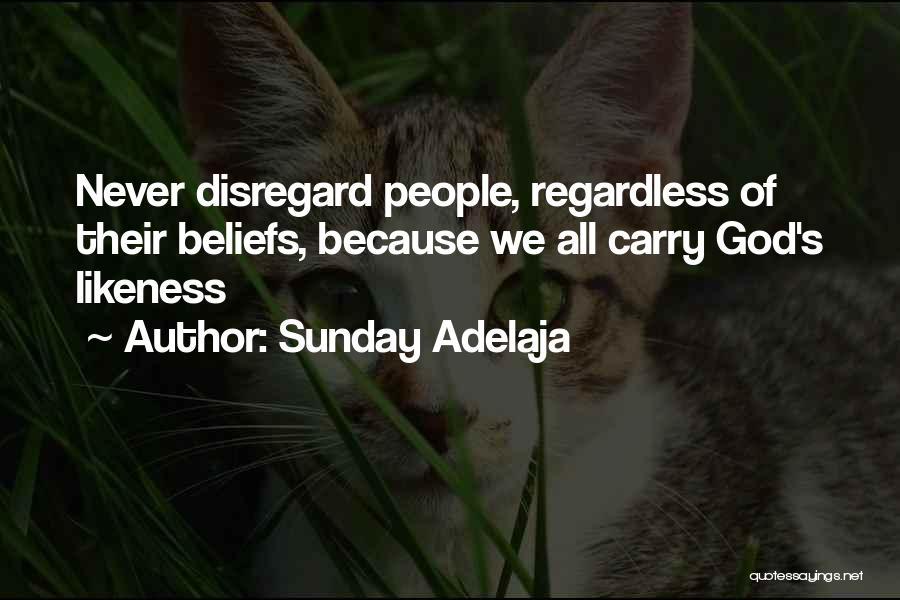 Loving Someone Because Of Money Quotes By Sunday Adelaja