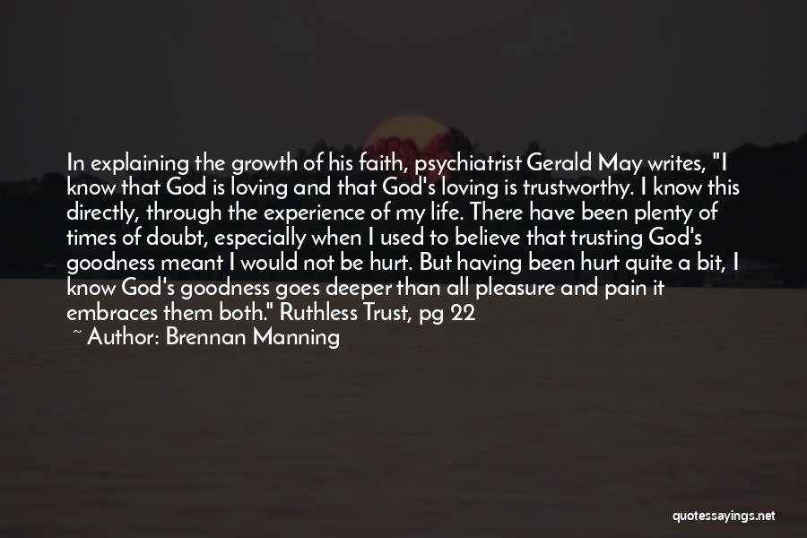 Loving Someone But Not Trusting Them Quotes By Brennan Manning