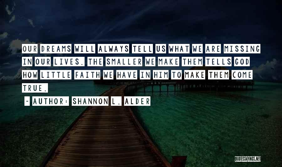 Loving Someone But Not Trusting Them Quotes By Shannon L. Alder