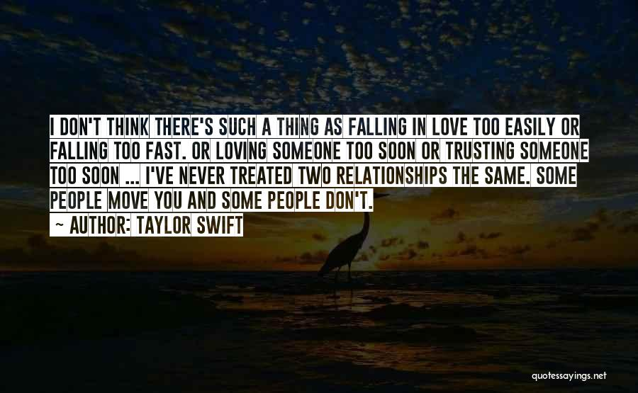 Loving Someone But Not Trusting Them Quotes By Taylor Swift