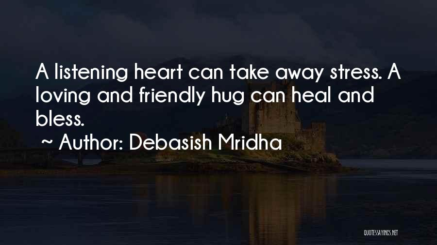 Loving Someone With All Your Heart Quotes By Debasish Mridha
