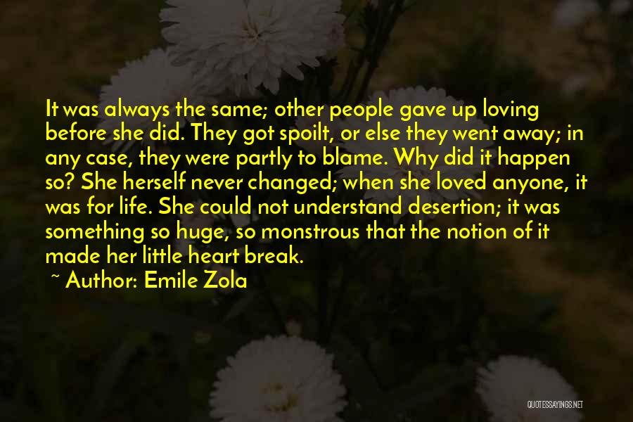 Loving Someone With All Your Heart Quotes By Emile Zola