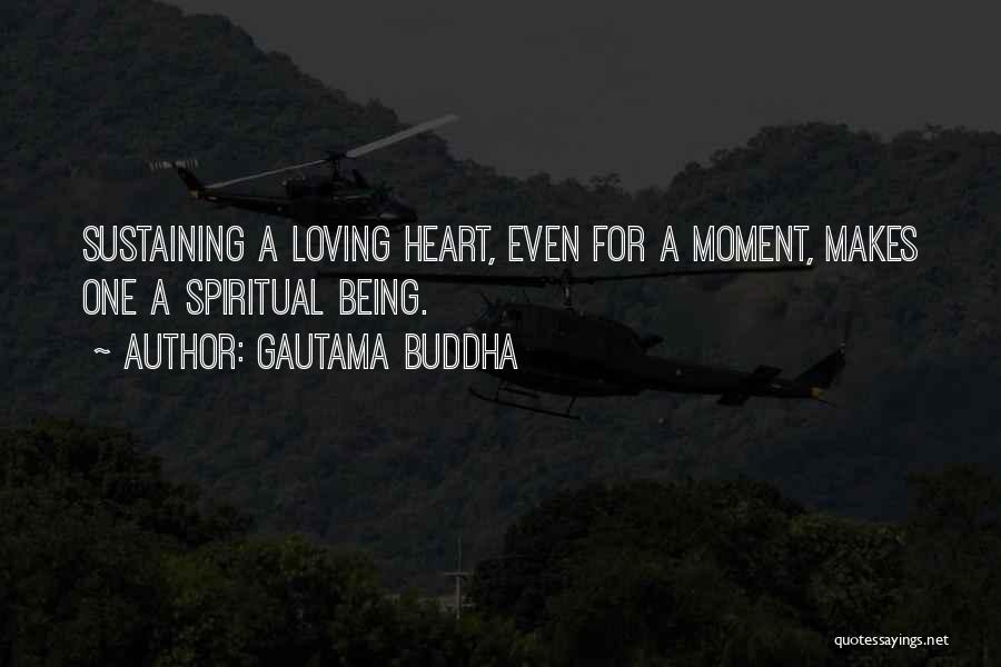 Loving Someone With All Your Heart Quotes By Gautama Buddha