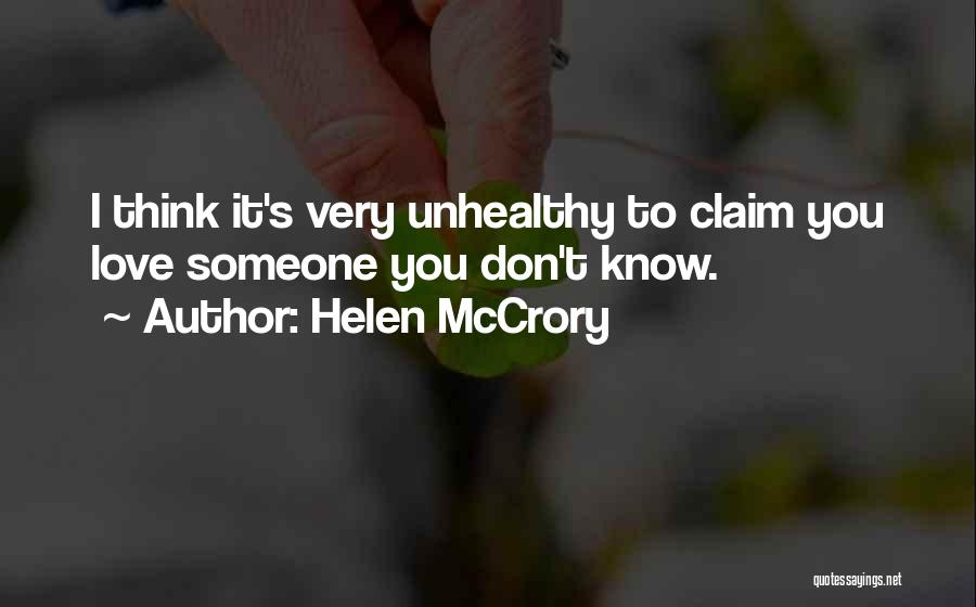 Loving Someone You Don't Know Quotes By Helen McCrory