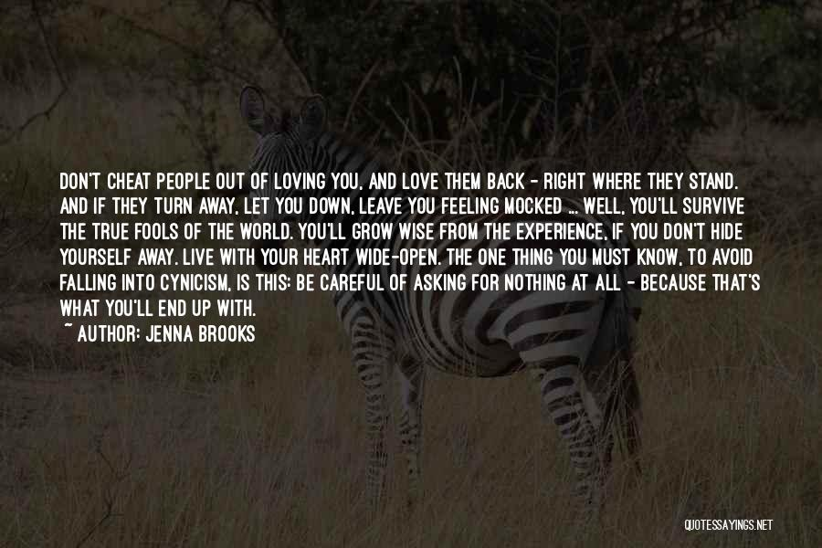Loving Someone You Don't Know Quotes By Jenna Brooks