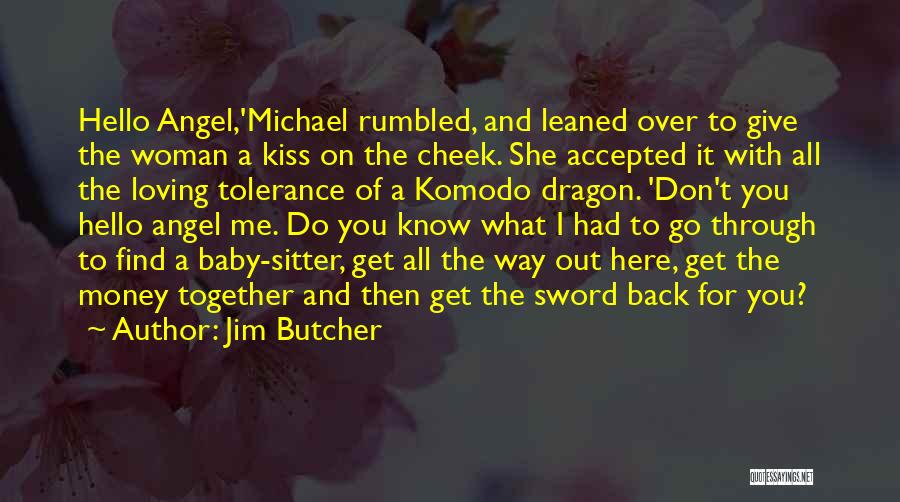 Loving Someone You Don't Know Quotes By Jim Butcher