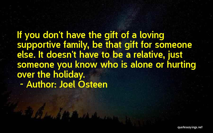 Loving Someone You Don't Know Quotes By Joel Osteen