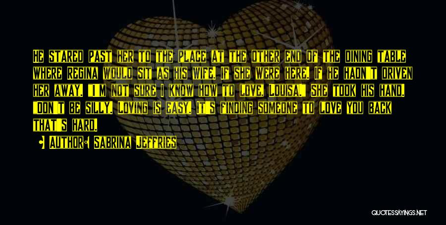 Loving Someone You Don't Know Quotes By Sabrina Jeffries