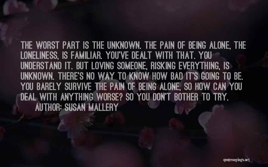 Loving Someone You Don't Know Quotes By Susan Mallery