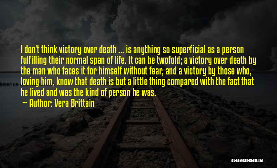 Loving Someone You Don't Know Quotes By Vera Brittain