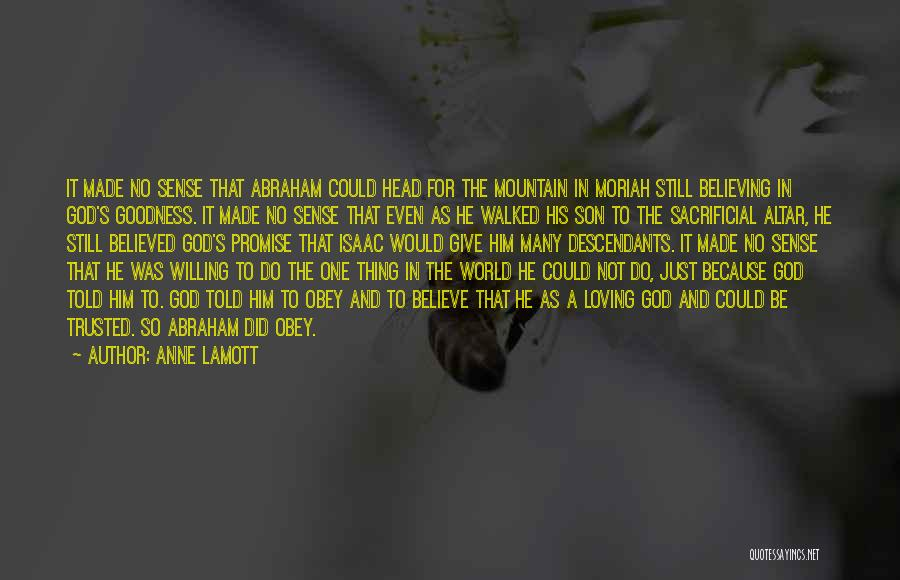 Loving Son Quotes By Anne Lamott