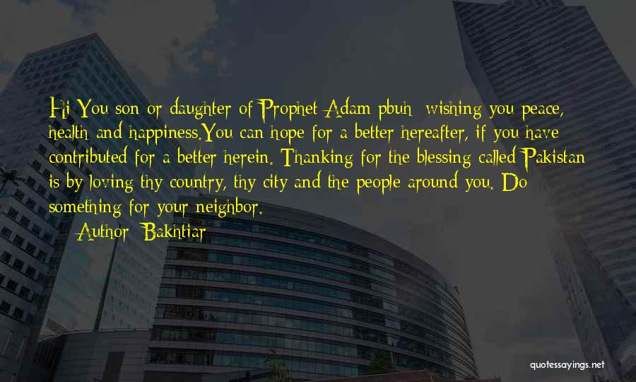 Loving Son Quotes By Bakhtiar