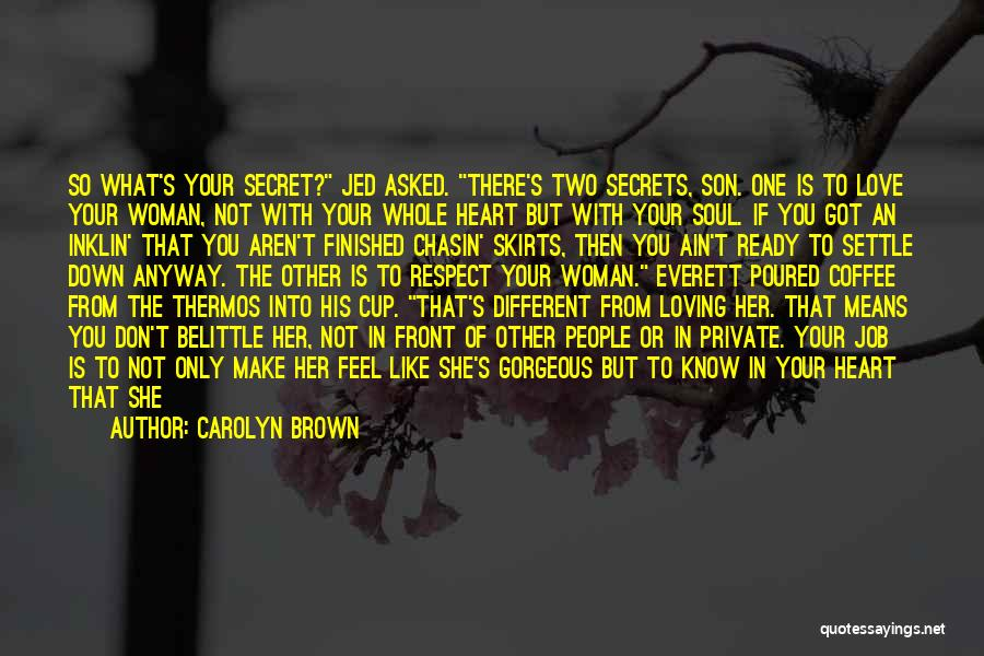 Loving Son Quotes By Carolyn Brown