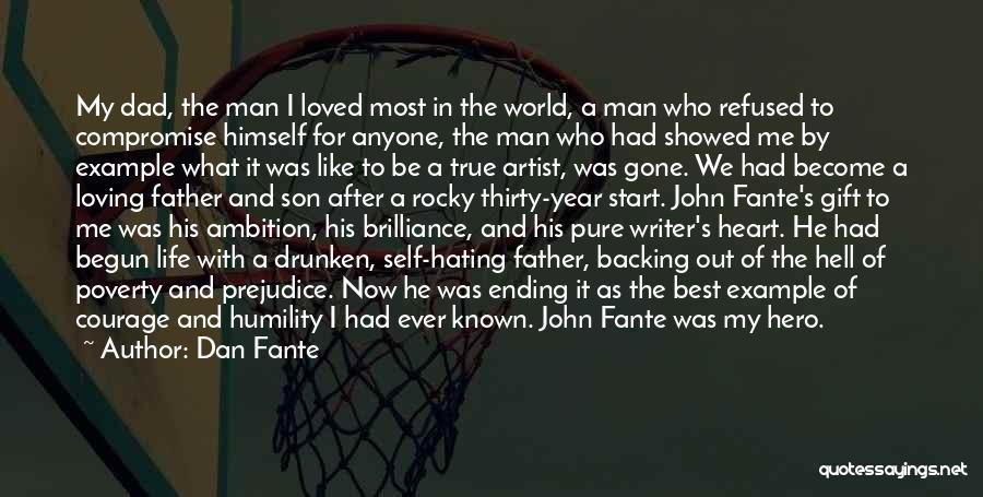 Loving Son Quotes By Dan Fante