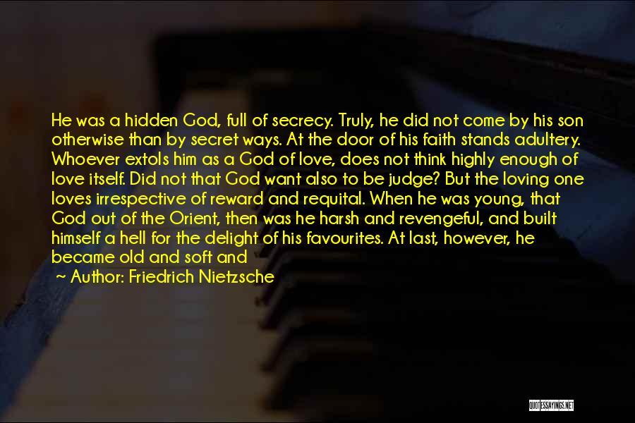 Loving Son Quotes By Friedrich Nietzsche