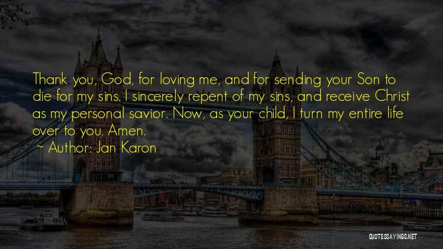 Loving Son Quotes By Jan Karon