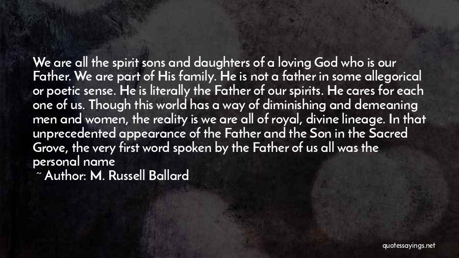 Loving Son Quotes By M. Russell Ballard