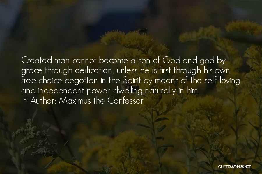 Loving Son Quotes By Maximus The Confessor