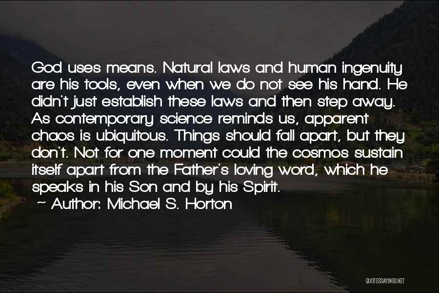 Loving Son Quotes By Michael S. Horton