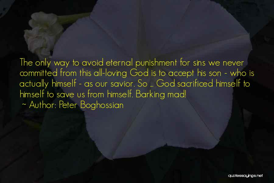 Loving Son Quotes By Peter Boghossian