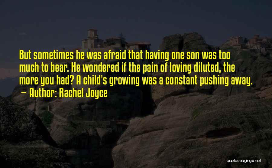 Loving Son Quotes By Rachel Joyce