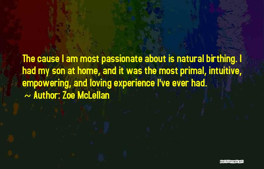 Loving Son Quotes By Zoe McLellan