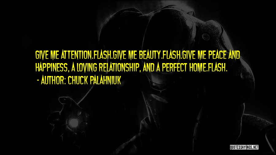 Loving You Is My Happiness Quotes By Chuck Palahniuk