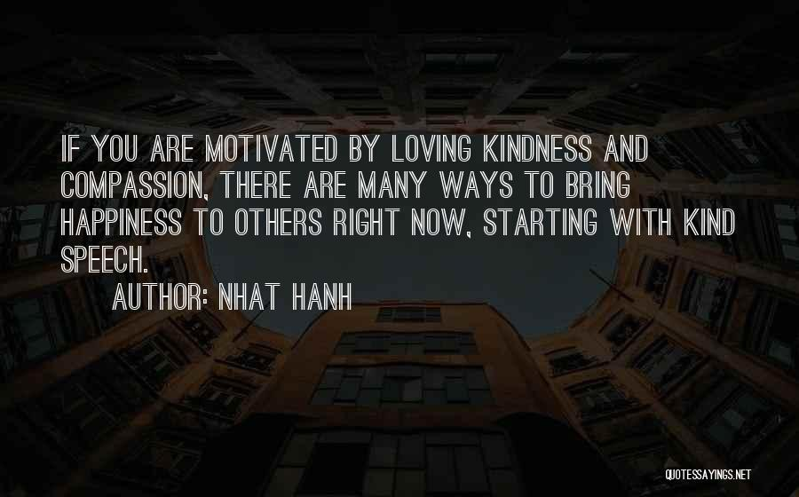 Loving You Is My Happiness Quotes By Nhat Hanh