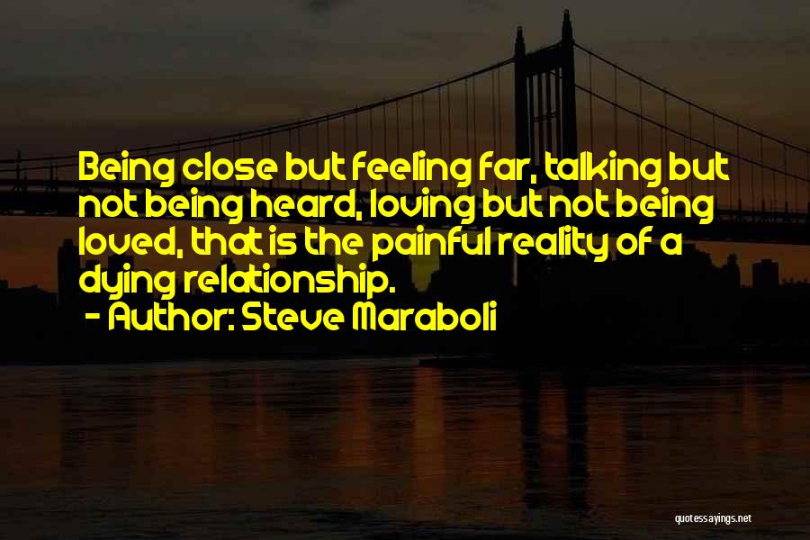 Loving You Is Painful Quotes By Steve Maraboli