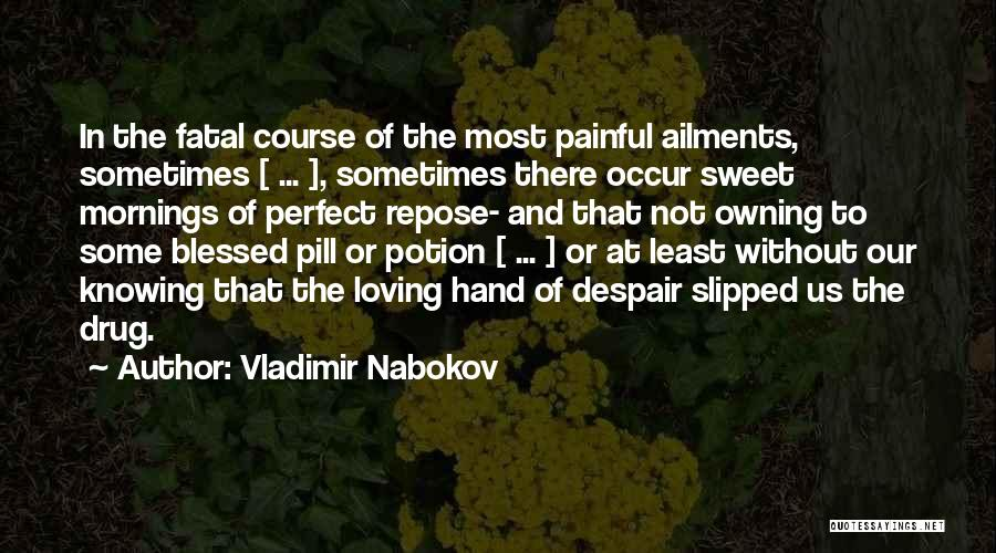 Loving You Is Painful Quotes By Vladimir Nabokov
