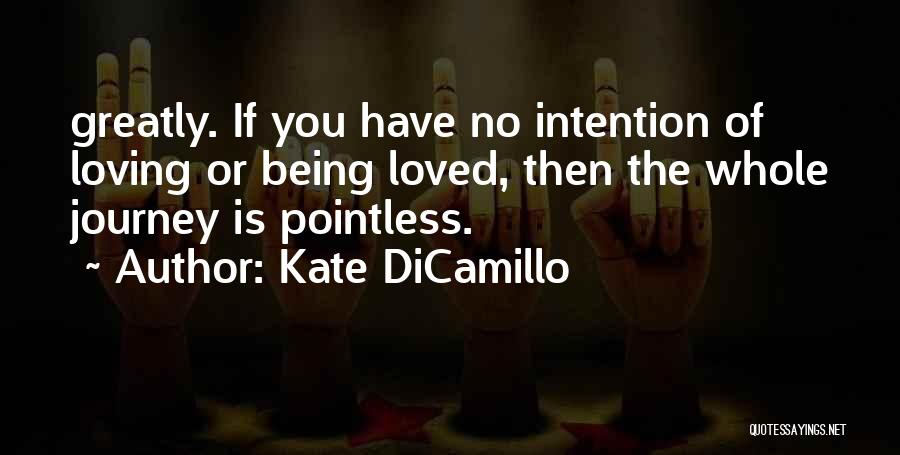 Loving You Is Pointless Quotes By Kate DiCamillo