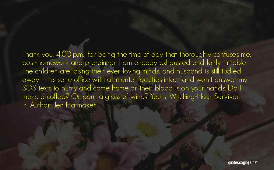 Loving Your Husband Quotes By Jen Hatmaker