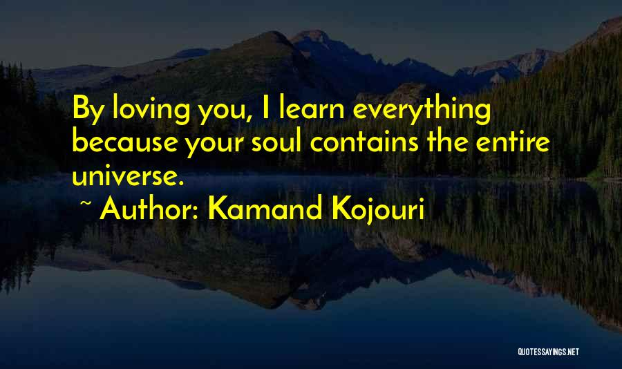 Loving Your Husband Quotes By Kamand Kojouri