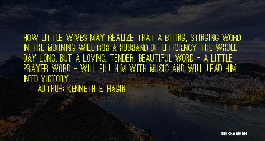 Loving Your Husband Quotes By Kenneth E. Hagin